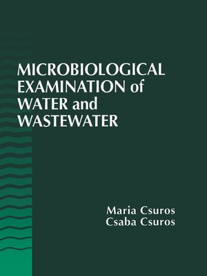 cover image of Microbiological Examination of Water and Wastewater