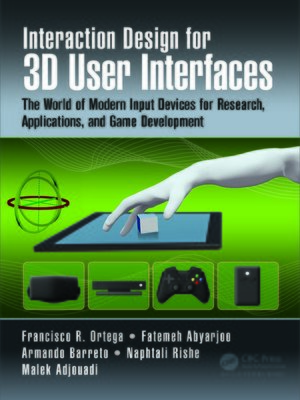 cover image of Interaction Design for 3D User Interfaces