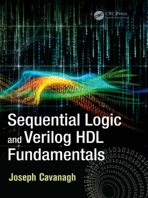 cover image of Sequential Logic and Verilog HDL Fundamentals