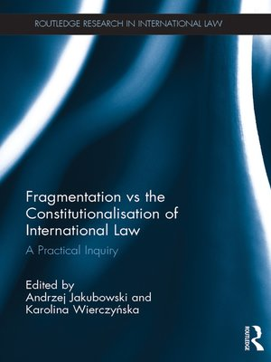 cover image of Fragmentation vs the Constitutionalisation of International Law