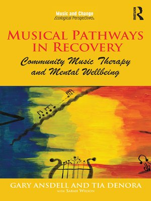 cover image of Musical Pathways in Recovery