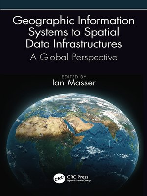 cover image of Geographic Information Systems to Spatial Data Infrastructures