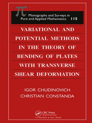 cover image of Variational and Potential Methods in the Theory of Bending of Plates with Transverse Shear Deformation
