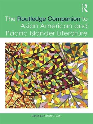 cover image of The Routledge Companion to Asian American and Pacific Islander Literature