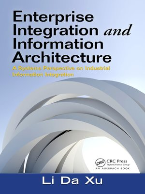 cover image of Enterprise Integration and Information Architecture
