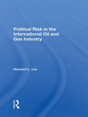 cover image of Political Risk In the International Oil and Gas Industry