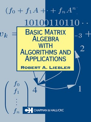 cover image of Basic Matrix Algebra with Algorithms and Applications