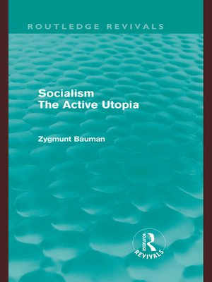 cover image of Socialism the Active Utopia (Routledge Revivals)