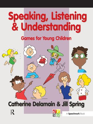 cover image of Speaking, Listening and Understanding