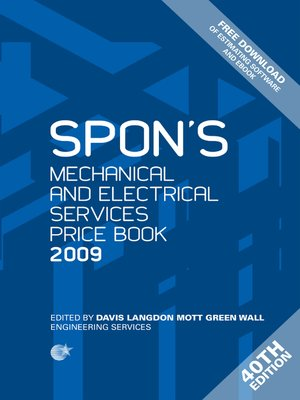 cover image of Spon's Mechanical and Electrical Services Price Book 2009