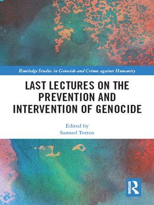 cover image of Last Lectures on the Prevention and Intervention of Genocide