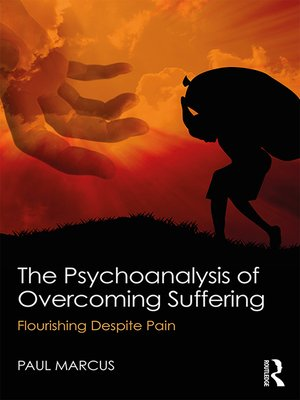 cover image of The Psychoanalysis of Overcoming Suffering