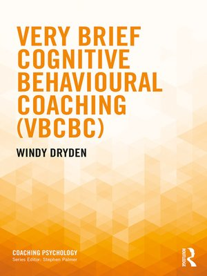 cover image of Very Brief Cognitive Behavioural Coaching (VBCBC)
