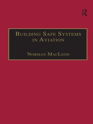 cover image of Building Safe Systems in Aviation