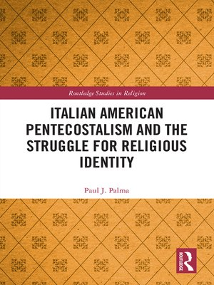 cover image of Italian American Pentecostalism and the Struggle for Religious Identity