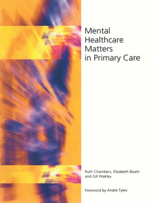 cover image of Mental Healthcare Matters In Primary Care