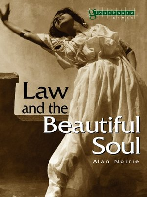 cover image of Law & the Beautiful Soul