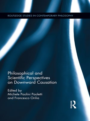cover image of Philosophical and Scientific Perspectives on Downward Causation