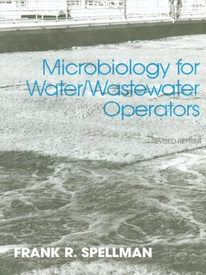 cover image of Microbiology for Water and Wastewater Operators (Revised Reprint)