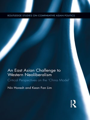 cover image of An East Asian Challenge to Western Neoliberalism