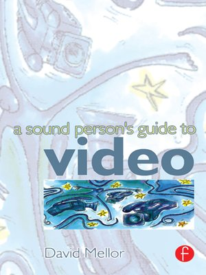cover image of Sound Person's Guide to Video