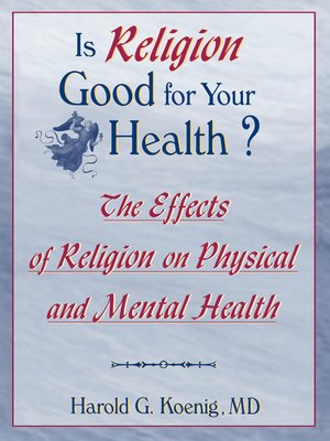 cover image of Is Religion Good for Your Health?