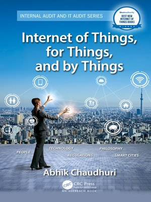 cover image of Internet of Things, for Things, and by Things