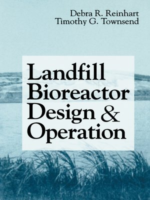 cover image of Landfill Bioreactor Design & Operation