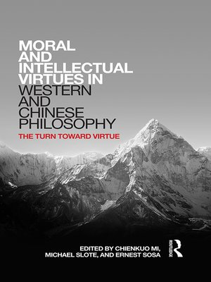 cover image of Moral and Intellectual Virtues in Western and Chinese Philosophy