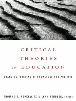 cover image of Critical Theories in Education