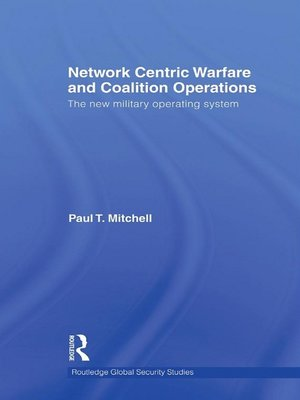 cover image of Network Centric Warfare and Coalition Operations