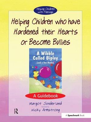 cover image of Helping Children who have hardened their hearts or become bullies