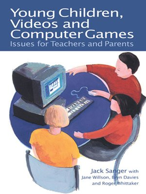 cover image of Young Children, Videos and Computer Games