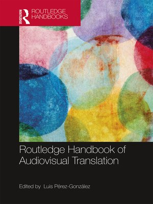 cover image of The Routledge Handbook of Audiovisual Translation
