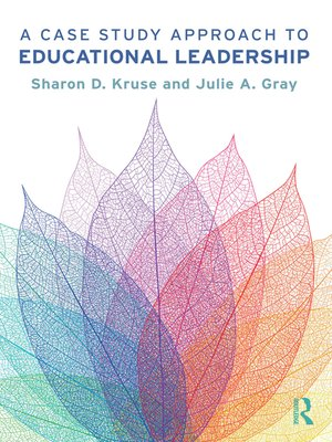 cover image of A Case Study Approach to Educational Leadership