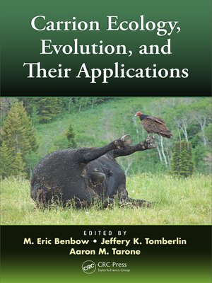 cover image of Carrion Ecology, Evolution, and Their Applications
