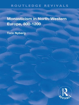 cover image of Monasticism in North-Western Europe, 800–1200