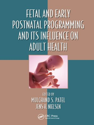 cover image of Fetal and Early Postnatal Programming and its Influence on Adult Health
