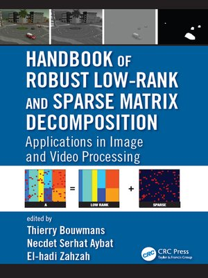 cover image of Handbook of Robust Low-Rank and Sparse Matrix Decomposition