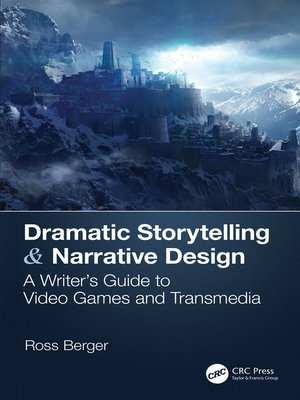 cover image of Dramatic Storytelling & Narrative Design
