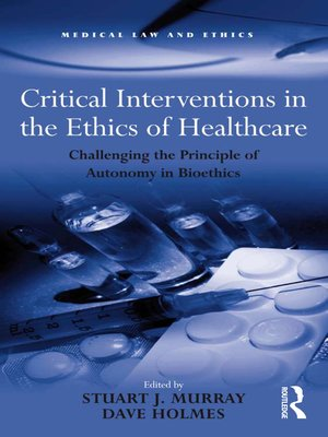 cover image of Critical Interventions in the Ethics of Healthcare