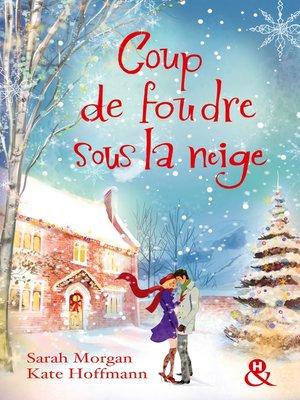 cover image of Coup de foudre sous la neige