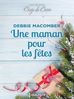 cover image of Une maman pour les fêtes