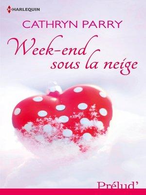 cover image of Week-end sous la neige
