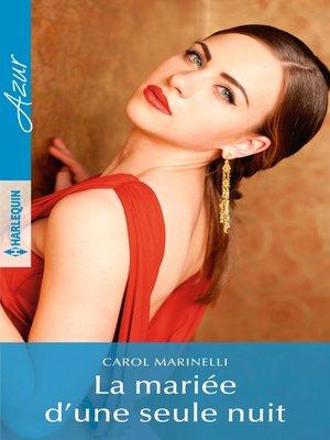 cover image of La mariée d'une seule nuit