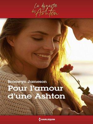 cover image of Pour l'amour d'une Ashton