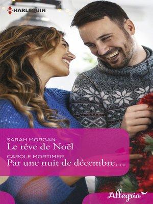 cover image of Le rêve de Noël--Par une nuit de décembre...