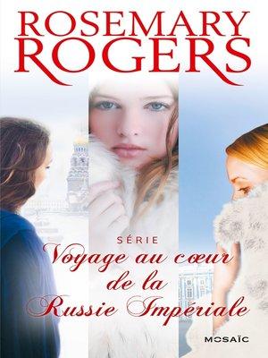 cover image of Voyage au coeur de la Russie Impériale