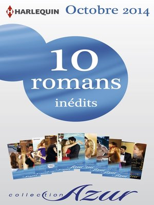 cover image of 10 romans Azur inédits (nº3515 à 3524--octobre 2014)