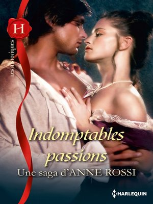 cover image of Indomptables passions